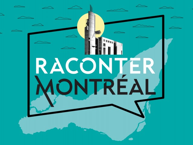 Our experts in your ears with the new podcast Raconter Montréal