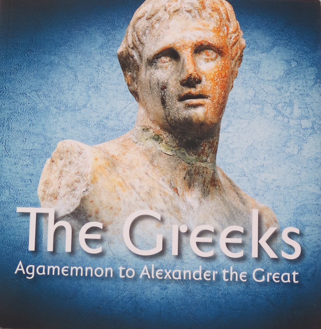 The Greeks. Agamemnon to Alexandre the Great