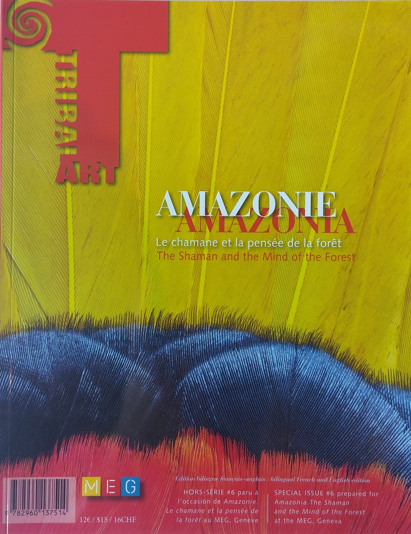 Amazonia. The Shaman and the Mind of the Forest.