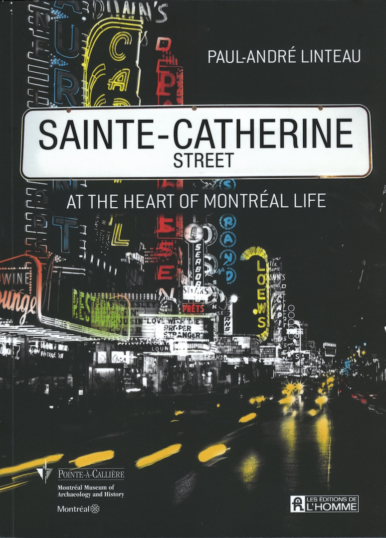 Sainte-Catherine Street - At the heart of Montréal Life