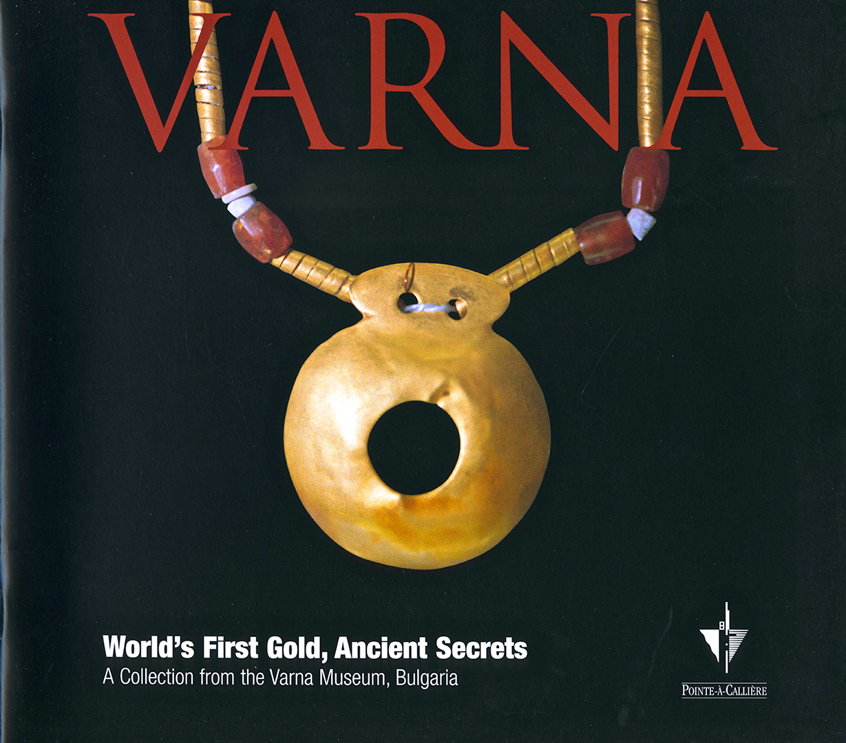Varna. World's First Gold, Ancient Secrets